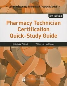Pharmacy Technician Certification Quick-study Guide