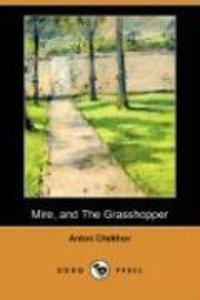 Mire, and the Grasshopper (Dodo Press)