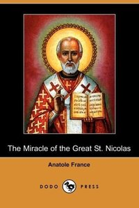 The Miracle of the Great St. Nicolas (Dodo Press)