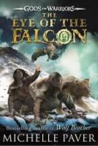 Gods and Warriors 03. The Eye of the Falcon