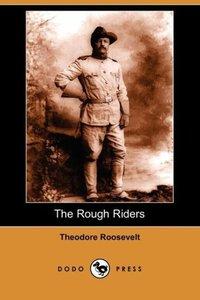 The Rough Riders (Dodo Press)