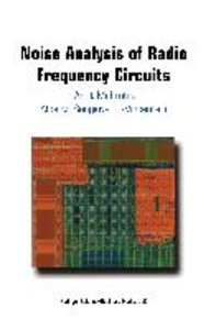 Noise Analysis of Radio Frequency Circuits