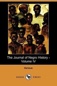 The Journal of Negro History - Volume IV (1919) (Dodo Press)