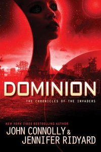 The Chronicles of the Invaders 3. Dominion