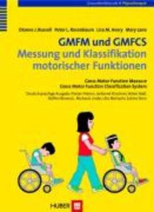 GMFM und GMFCS - Messung und Klassifikation motorischer Funktion