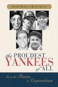 The Proudest Yankees of All