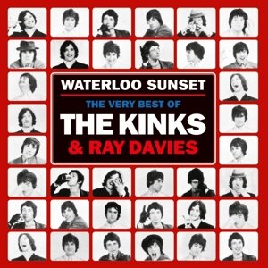 Waterloo Sunset: The Best Of The Kinks &Ray Davies