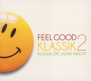 Feel Good Klassik 2
