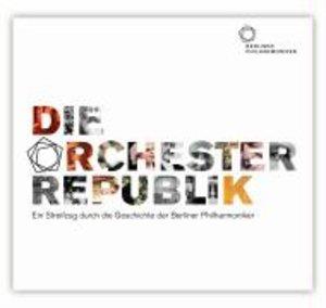 Die Orchesterrepublik. 2 CDs