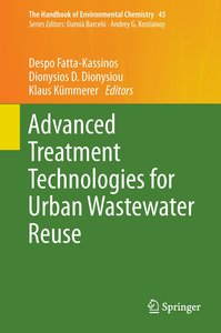 Advanced Treatment Technologies for Urban Wastewater Reuse