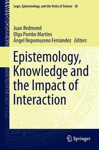 Epistemology, Knowledge and the Impact of Interaction