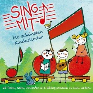 Sing Mit!-Die Schönsten Kinderlieder