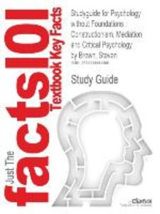 Studyguide for Psychology Without Foundations