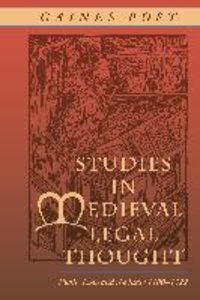 Studies in Medieval Legal Thought: Public Law and the State 1100