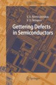 Gettering Defects in Semiconductors