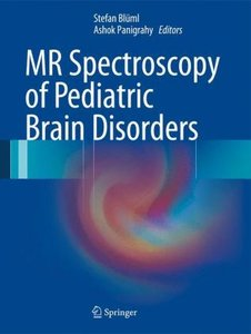 MR Spectroscopy of Pediatric Brain Disorders