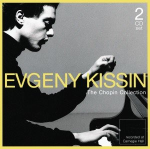 Evgeny Kissin Plays Chopin/The Ultimate Collection