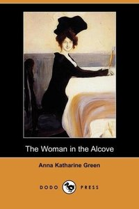 The Woman in the Alcove (Dodo Press)