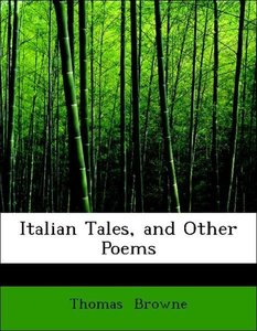 Italian Tales, and Other Poems