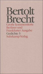 Werke. Große kommentierte Berliner und Frankfurter Ausgabe.