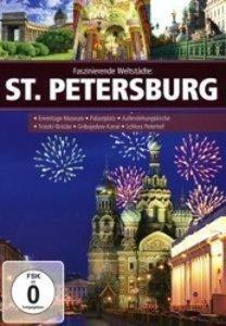Faszinierende Weltstädte: St.Petersburg
