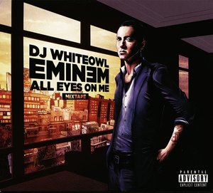 All Eyes On Me-Mixtape