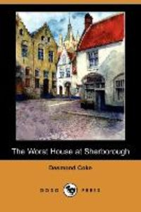 WORST HOUSE AT SHERBOROUGH (DO