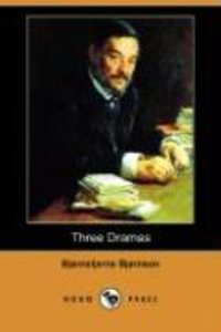 Three Dramas (Dodo Press)