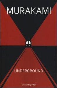 Underground. Racconto a più voci dell'attentato alla metropolita