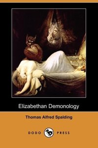 Elizabethan Demonology (Dodo Press)
