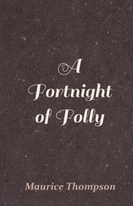 A Fortnight of Folly