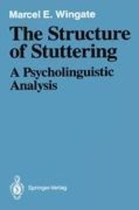 The Structure of Stuttering