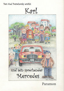 Karl und sein sprechender Mercedes