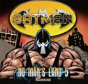 No Man's Land 05-Wahnsinn