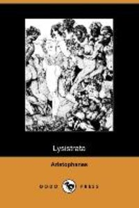 Lysistrata (Illustrated Edition) (Dodo Press)