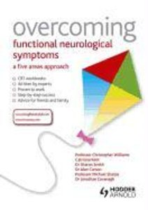 Overcoming Functional Neurological Symptoms