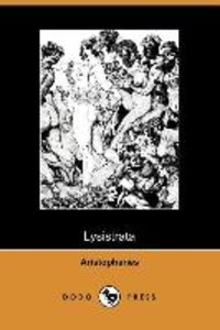 Lysistrata (Illustrated Edition) (Dodo Press)