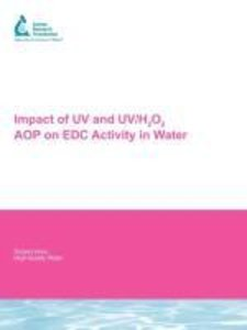 Impact of UV and UV/H2o2 Aop on Edc Activity in Water