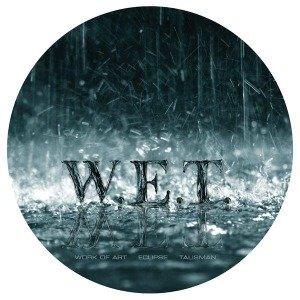 W.E.T.(Picture Disc)