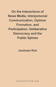 On the Interactions of News Media, Interpersonal Communication,
