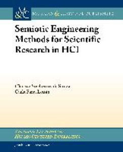 Semiotic Engineering Methods for Scientific Research in HCI