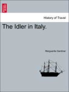 The Idler in Italy. Vol. II