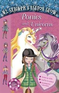 My Sticker Fashion Show 4: Ponies and Unicorns