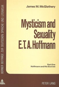 Mysticism and Sexuality- E.T.A. Hoffmann