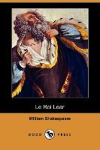 Le Roi Lear (Dodo Press)