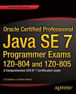 Oracle Certified Professional Java SE 7 Programmer Exams 1Z0-804