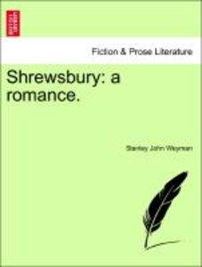 Shrewsbury: a romance.