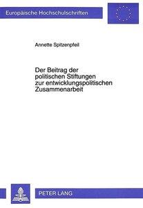 Der Beitrag der politischen Stiftungen zur entwicklungspolitisch