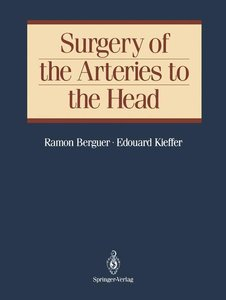 Surgery of the Arteries to the Head