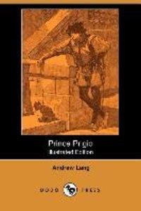 Prince Prigio (Illustrated Edition) (Dodo Press)